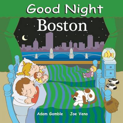 Good Night Boston by Adam Gamble, Joe Veno