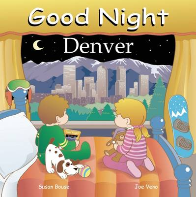 Good Night Denver by Adam Gamble, Susan Bouse
