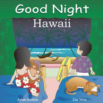 Good Night Hawaii by Adam Gamble, Joe Veno