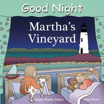 Good Night Martha's Vineyard by Adam Gamble, Megan Weeks Adams