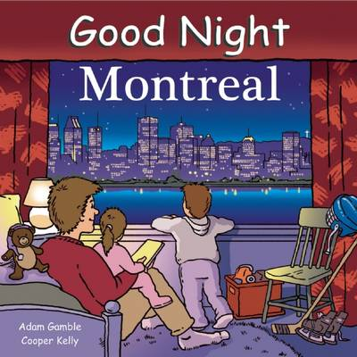 Good Night Montreal by Adam Gamble, Cooper Kelly
