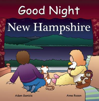 Good Night New Hampshire by Adam Gamble, Anne Rosen