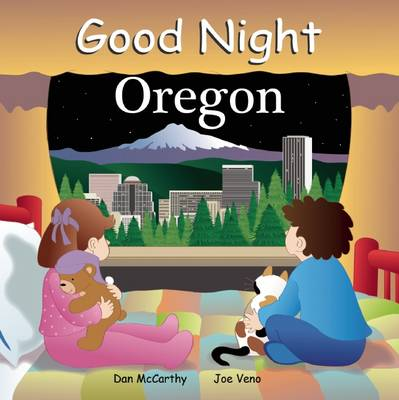 Good Night Oregon by Dan McCarthy, Anne Rosen