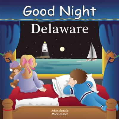 Good Night Delaware by Adam Gamble, Mark Jasper