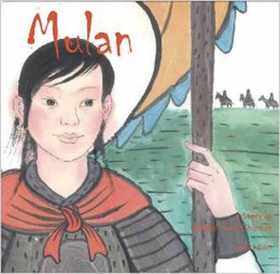 Mulan A Story in Chinese and English by Li Jian, Yijin Wert