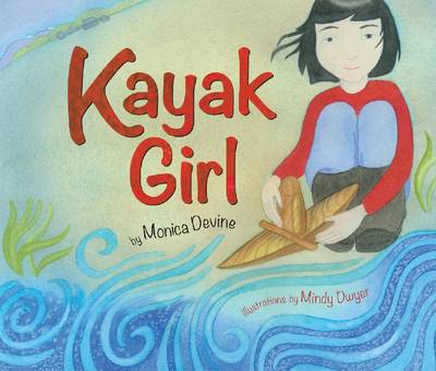 Kayak Girl by Monica Devine