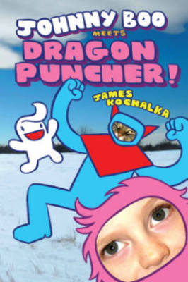 Johnny Boo Meets Dragon Puncher by James Kochalka, James Kochalka