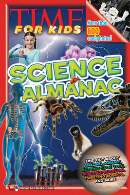 Time for Kids Science Almanac by Editors of TIME for Kids Magazine