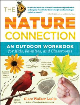 The Nature Connection An Outdoor Workbook by Clare Walker Leslie