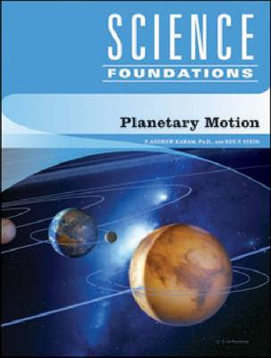 Planetary Motion by P. Andrew Karam, Ben P. Stein