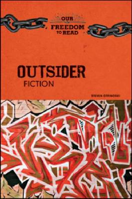 Outsider Fiction by Steven Otfinoski