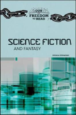 Science Fiction and Fantasy by Steven Otfinoski