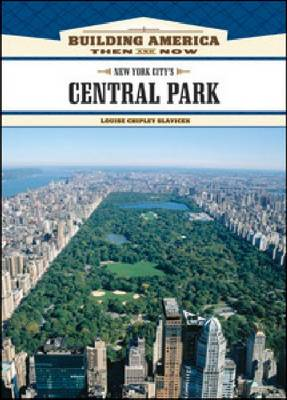 New York City's Central Park by Louise Chipley Slavicek