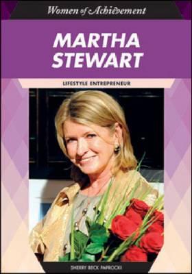Martha Stewart Lifestyle Entrepreneur by Sherry Beck Paprocki