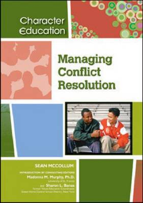 Managing Conflict Resolution by Madonna M. Murphy, Sharon L. Banas