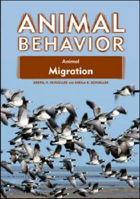Animal Migration by Gretel H. Schueller, Sheila K. Schueller