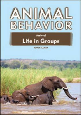 Animal Life in Groups by Toney Allman
