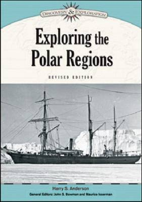 Exploring the Polar Regions by Harry S. Anderson