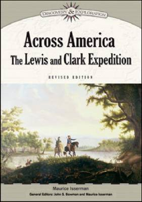 Across America The Lewis and Clark Expedition by Maurice Isserman