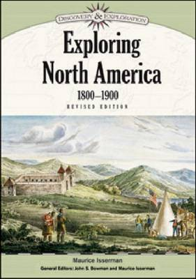 Exploring North America, 1800-1900 by Maurice Isserman