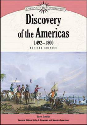 Discovery of the Americas, 1492-1800 by Tom Smith