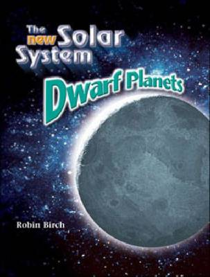 Dwarf Planets by Robin Birch