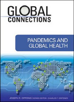 Pandemics and Global Health by Charles F. Gritzner