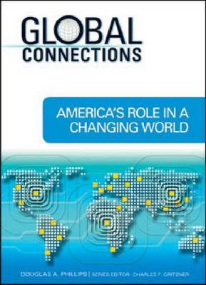 America's Role in a Changing World by Charles F. Gritzner