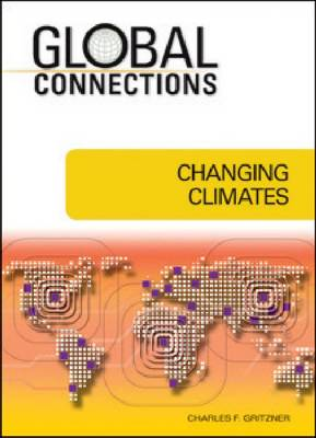 Changing Climates by Charles F. Gritzner