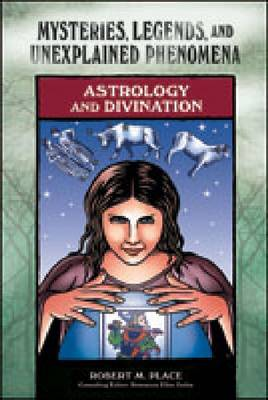 Astrology and Divination by Robert Michael Place