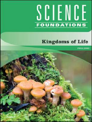 Kingdoms of Life by Phill Jones