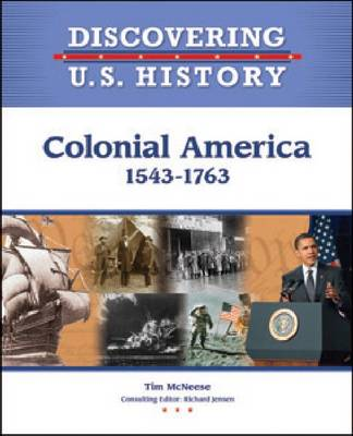 Colonial America 1543-1763 by Tim McNeese