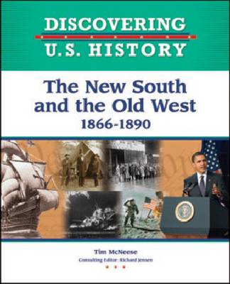 The New South and the Old West 1866-1890 by Tim McNeese
