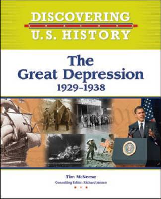 The Great Depression 1929-1938 by Tim McNeese