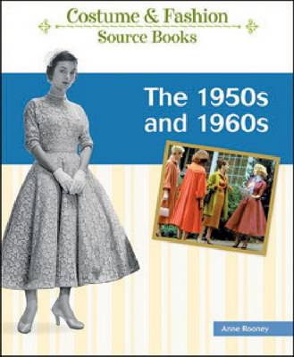 The 50s and 60s by Anne Rooney