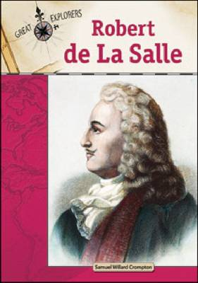 Robert De La Salle by Samuel Willard Crompton