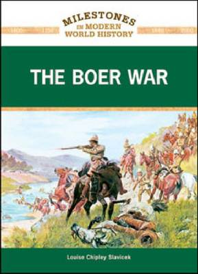 The Boer War by Louise Chipley Slavicek