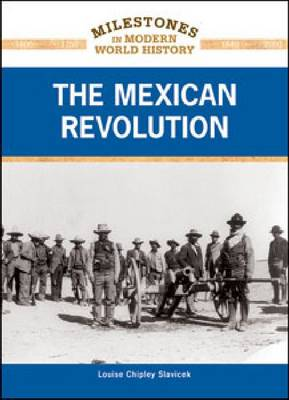 The Mexican Revolution by Chelsea House Publishers
