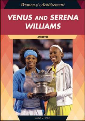 Venus and Serena Williams by Anne M. Todd