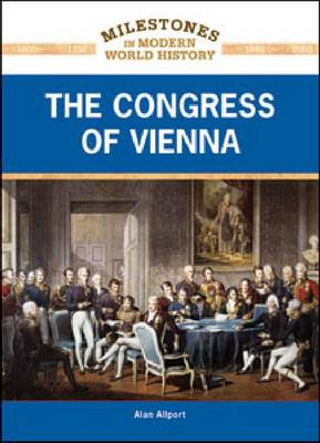 The Congress of Vienna by Alan Allport