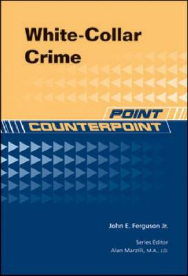 White-collar Crime by John E, Jr. Ferguson