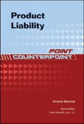 Product Liability by Victoria Sherrow
