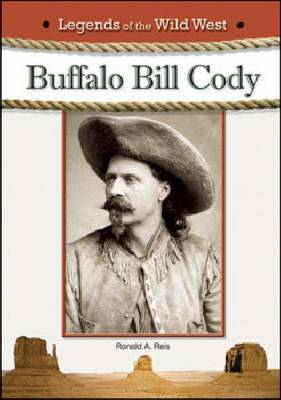 Buffalo Bill Cody by Ronald A (Los Angeles Valley College) Reis
