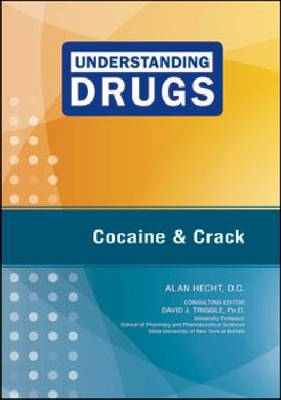 Cocaine and Crack by Alan Hecht
