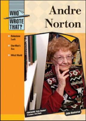 Andre Norton by John Bankston, Kyle Zimmer