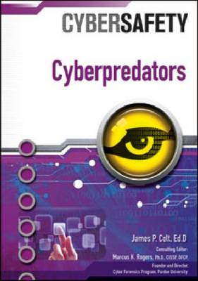 Cyberpredators by James P. Colt