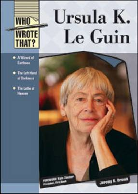 Ursula K. Le Guin by Jeremy K Brown, Kyle Zimmer