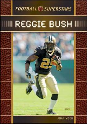 Reggie Bush by Chelsea House Publishers