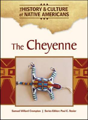 The Cheyenne by Samuel Willard Crompton