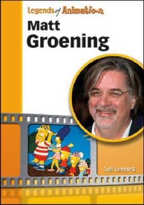 Matt Groening From Spitballs to Springfield by Jeff Lenburg